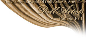 Pamela Erff Dolls · Artist Children Dolls In Porcelain, Vinyl and Resin · Limited Edition Collectible Artist Dolls